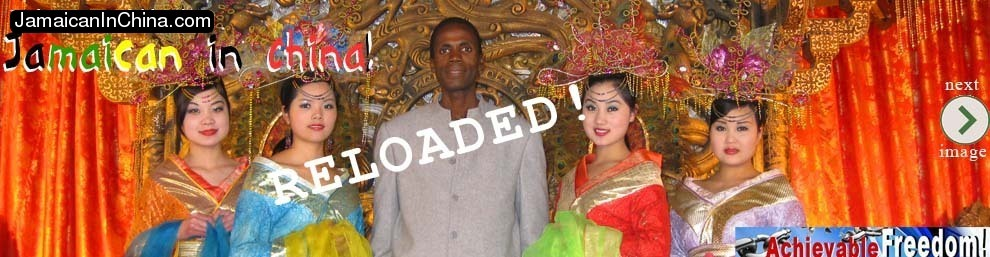 Jamaican in China...RELOADED!