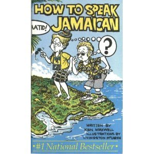 How to speak Jamaican Patois Primer