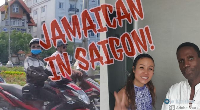 Jamaican in Saigon!