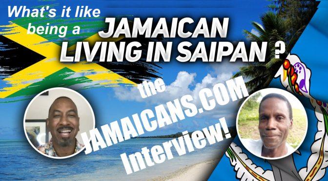 What's it like being Jamaican on Saipan?