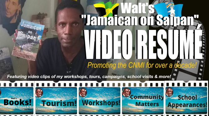 A Saipan-Specific Video Resumé